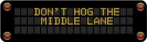 Tailgating and lane hogging