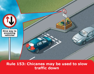 hc rule 153 chicanes may be used to slow traffic down