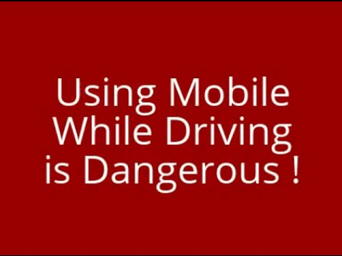 Why it is dangerous to use a mobile phones while driving